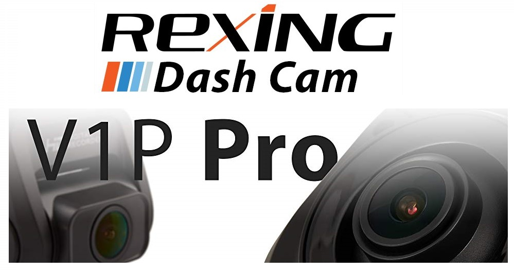"Rexing V1P Pro Dual 1080p Full HD Front and Rear 170 Degree Wide Angle Wi-Fi Car Dash Cam with Built-in GPS Logger, Supercapacitor, 2.4"" LCD Screen, G-Sensor, Loop Recording, Mobile App"